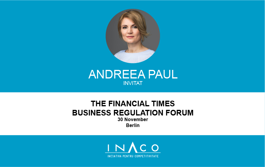 30 noiembrie: INACO la Financial Times Business Regulation Forum