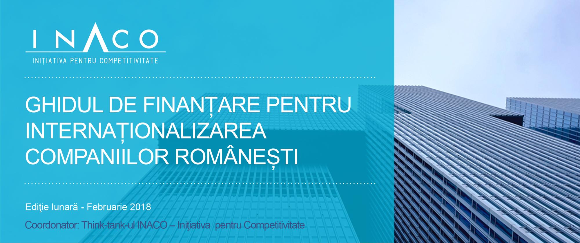 Ghidul de finanțare pentru internaționalizarea companiilor românești. Feb. 2018