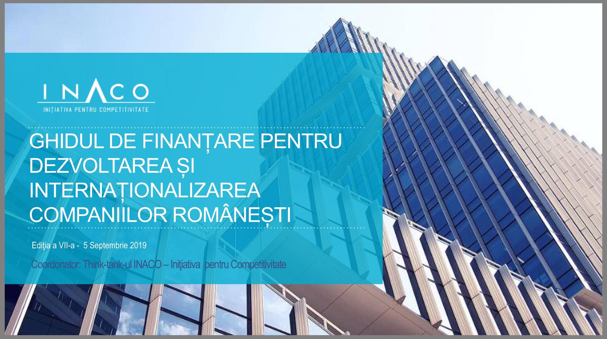 Ediția a 7-a a Ghidului de finanțare pentru dezvoltarea și internaționalizarea companiilor românești