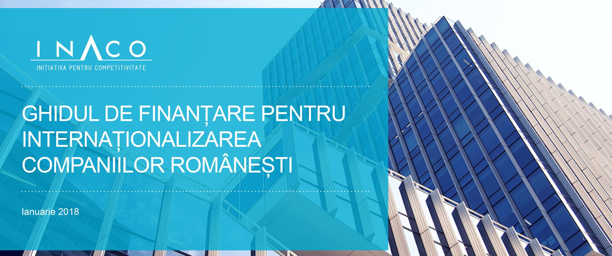 Ghidul de finanțare pentru internaționalizarea companiilor românești ianuarie 2018